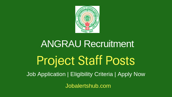 ANGRAU Project Staff Job Notification