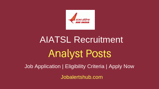 AIATSL Analyst Job Notification