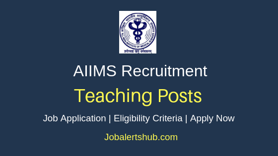 AIIMS Teaching Job Notification