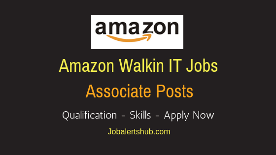 Amazon Associate Walkin Job Notification