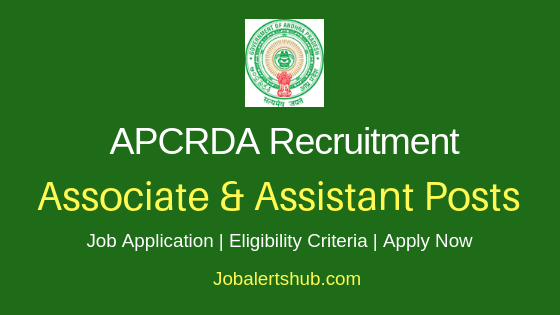 APCRDA Associate & Assistant Job Notification