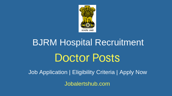 BJRM Delhi Hospital Doctor Job Notification