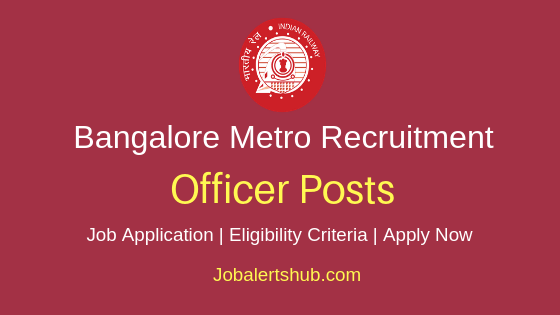 BMRCL Officer Job Notification