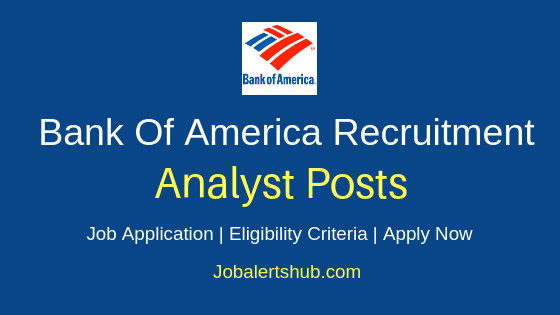 Bank Of America Analyst Job Notification