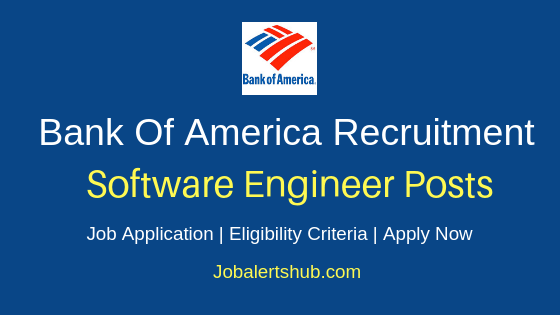 Bank Of America Software Engineer Job Notification