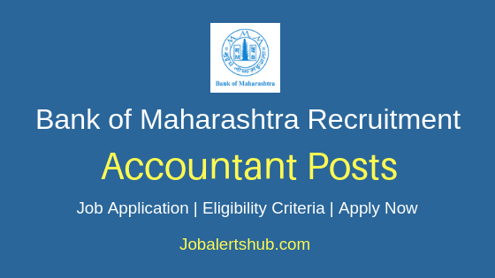 Bank of Maharashtra Accountant Job Notification