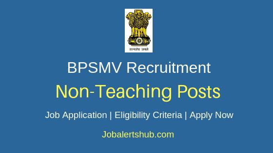 BPSMV Non Teaching Job Notification
