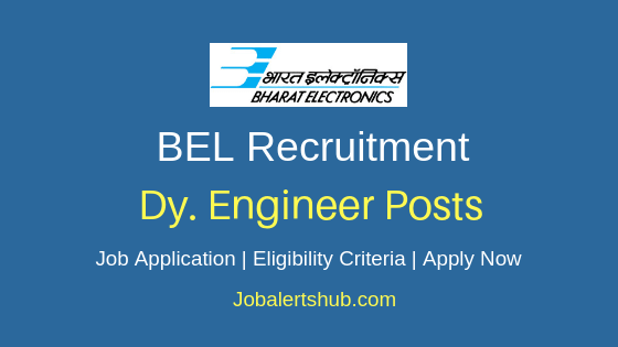 BEL Deputy Engineer Job Notification