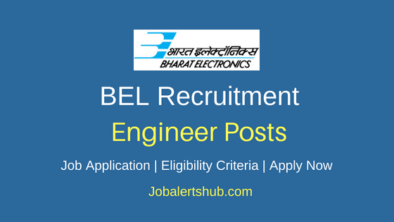 BEL Engineer Job Notification
