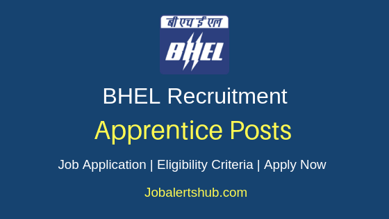 BHEL Trade Apprentice Job Notification