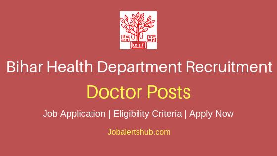 Bihar Health Department Doctor Job Notification