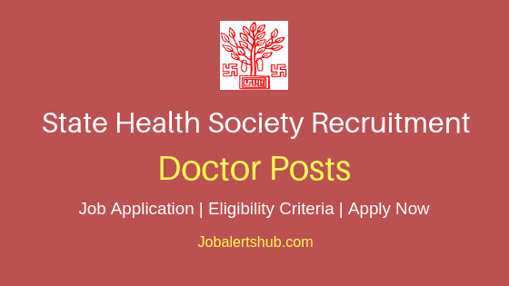 Bihar State Health Society Doctor Job Notification