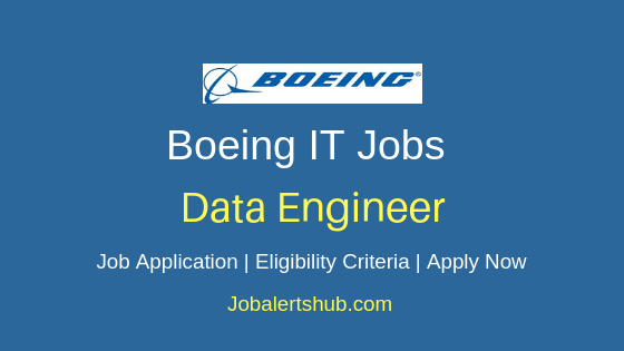 Boeing Data Engineer Job Notification