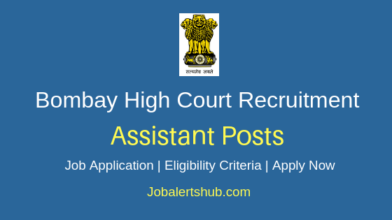 Bombay HC Assistant Job Notification