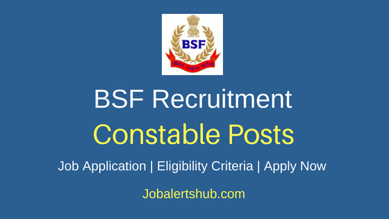 BSF Constable Job Notification