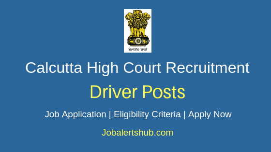 Calcutta High Court Driver Job Notification