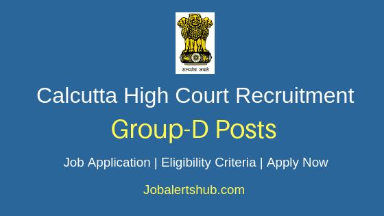 Calcutta High Court Group D Job Notification