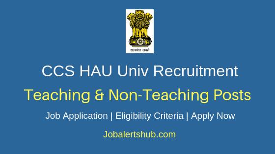 CCS HAU Teaching & Non-Teaching Job Notification