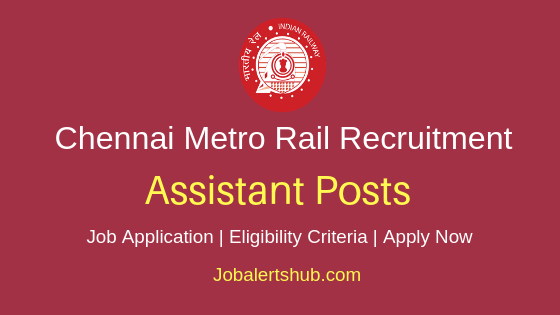 CMRL Assistant Job Notification