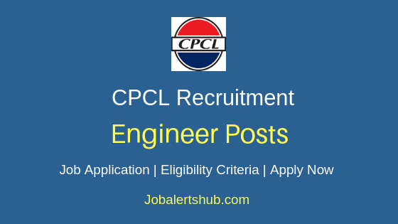 CPCL Engineer Job Notification