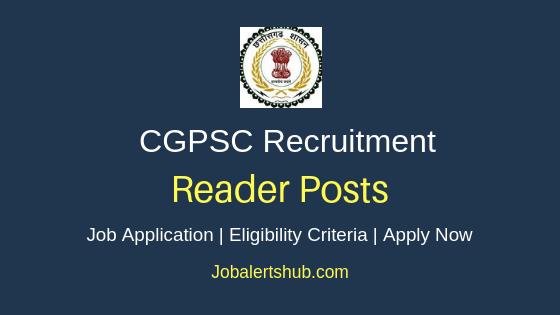 CGPSC Reader Job Notification