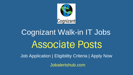 Cognizant Walkin Associate IT Jobs