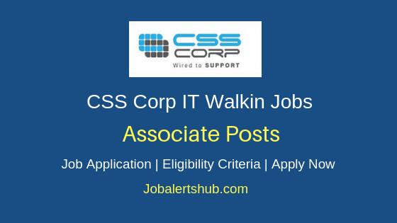 CSS Corp Chennai Associate Walkin 2019 Jobs