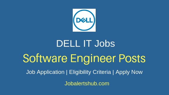 Dell International Services India Private Limited Software Engineer Job Notification