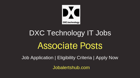 DXC Technology Associate Job Notification