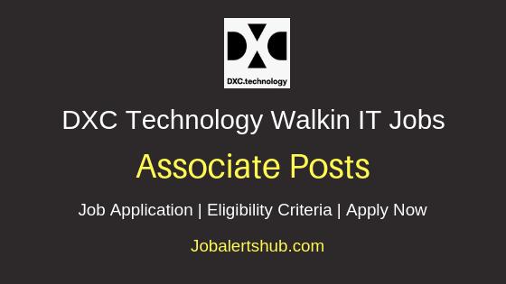 DXC Technology Associate Walkin Job Notification