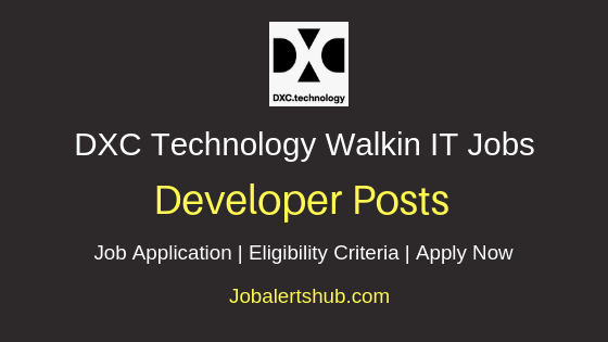 DXC Technology India Private Limited Developer Walkin Job Notification