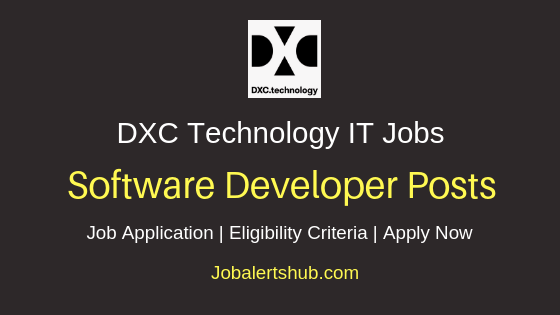 DXC Technology India Private Limited Software Developer Job Notification