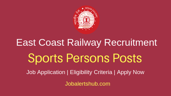 East Coast Railway Sports Person Job Notification