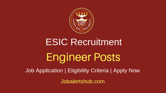 ESIC Engineer Job Notification