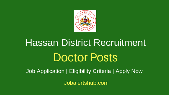 Hassan District Doctor Job Notification