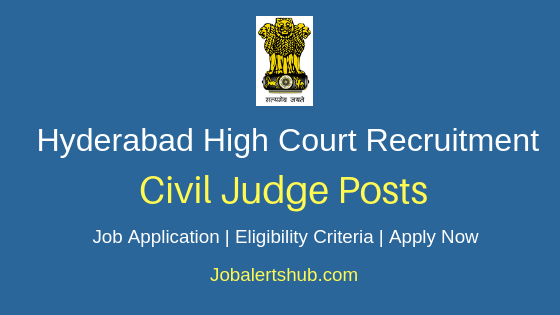 Hyderabad High Court Civil Judge Job Notification