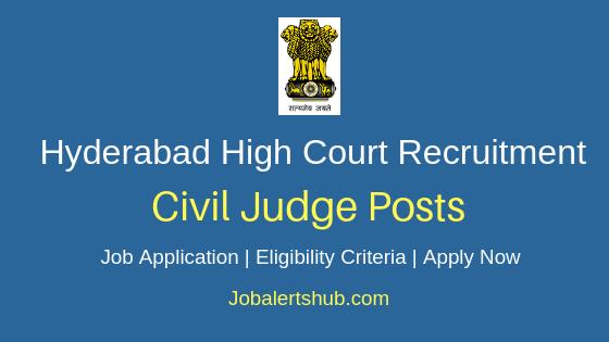 Hyderabad High Court Civil Judge Job Notification