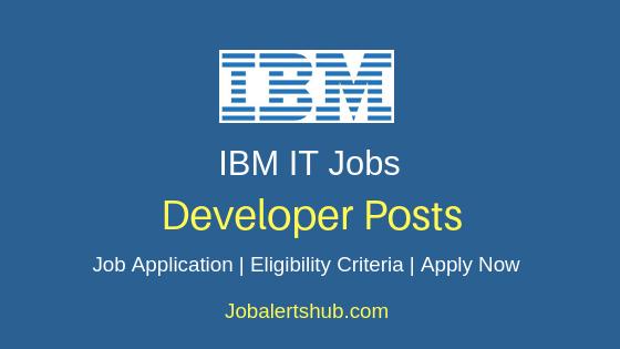IBM India Private Limited IT Developer Job Notification