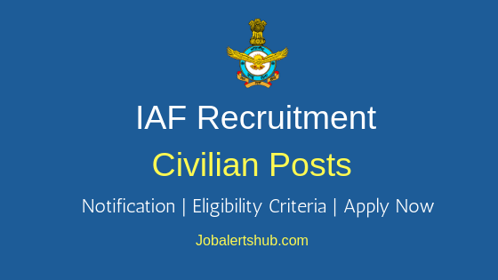 IAF Civilian Job Notification