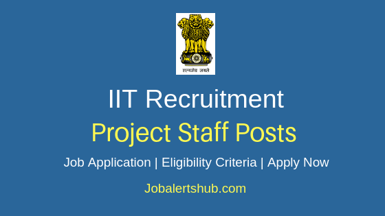 IIT Project Staff Job Notification