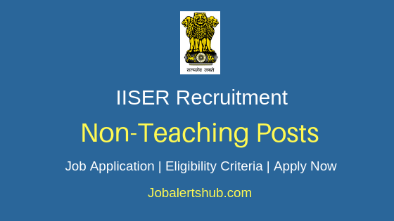 IISER Non-Teaching Job Notification