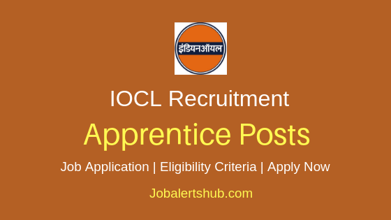 IOCL Apprentice Job Notification