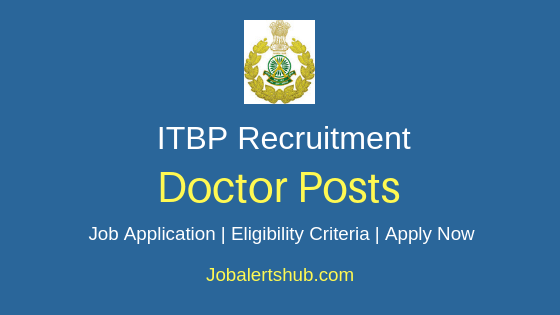 ITBP Doctor Job Notification
