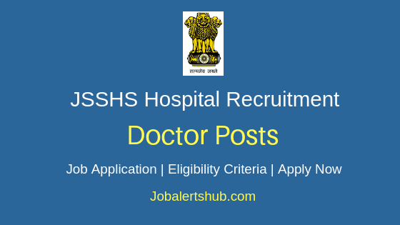 JSSHS Doctor Job Notification