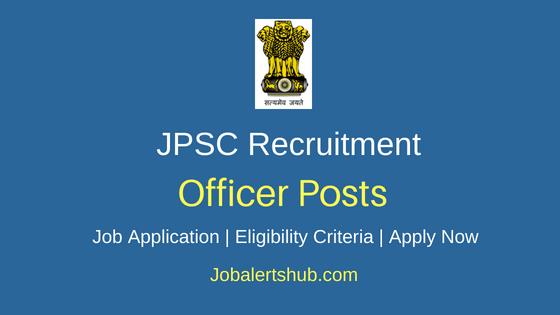 JPSC Officer Job Notification