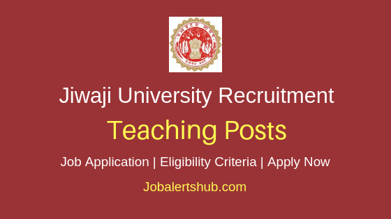 Jiwaji University Teaching Job Notification