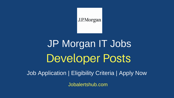 JP Morgan Developer Job Notification