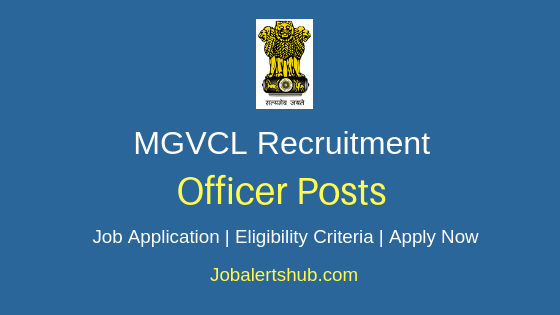 MGVCL Officer Job Notification