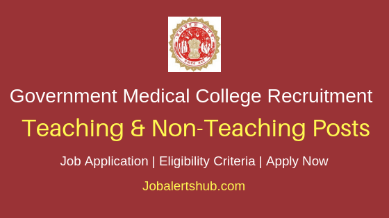 Madhya Pradesh Government Medical College Job Notification