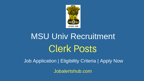 MSU univ Clerk Job Notification